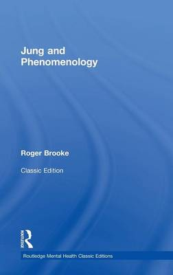 Jung and Phenomenology by Roger Brooke