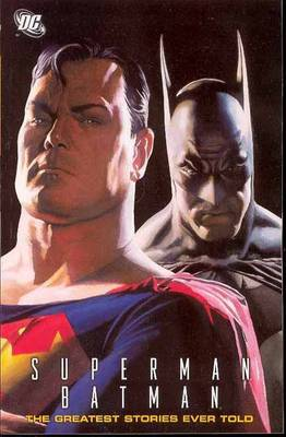 Superman Batman The Greatest Stories Ever Told book