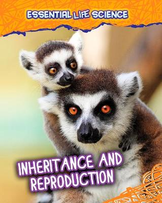 Inheritance and Reproduction book