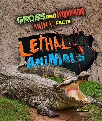 Lethal Animals by Stella Tarakson