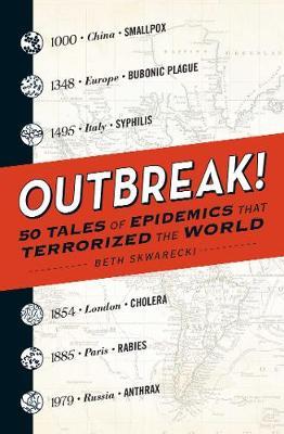 Outbreak! by Beth Skwarecki