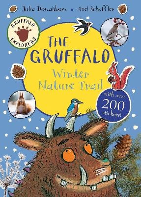 Gruffalo Explorers: The Gruffalo Winter Nature Trail by Julia Donaldson
