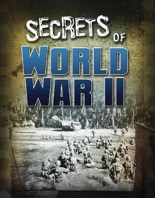 Secrets of World War II by Sean McCollum
