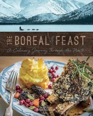 Boreal Feast by Michele Genest