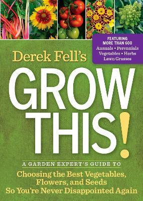 Derek Fell's Grow This! book