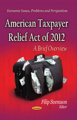 American Taxpayer Relief Act of 2012 by Filip Svensson