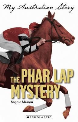 Phar Lap Mystery by Sophie Masson