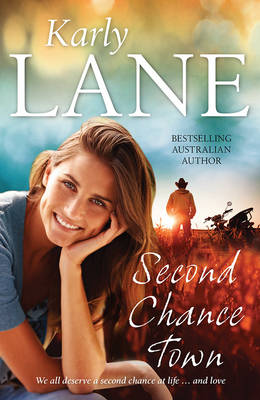 Second Chance Town by Karly Lane