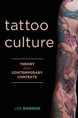 Tattoo Culture by Lee Barron