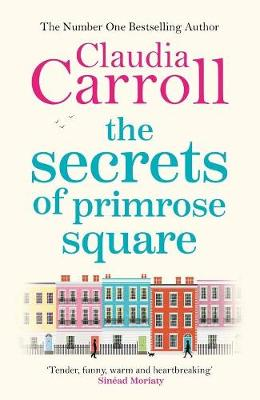 The The Secrets of Primrose Square by Claudia Carroll