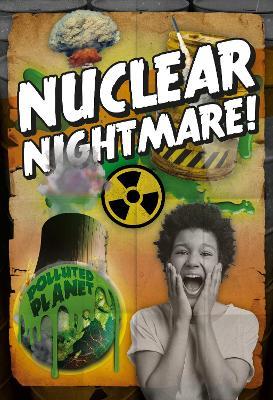 Nuclear Nightmare! by Robin Twiddy