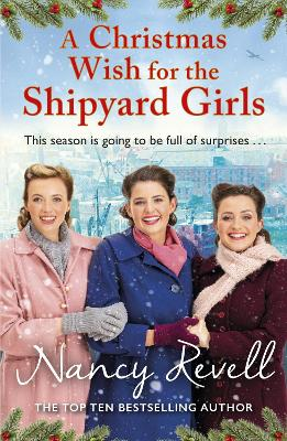 A Christmas Wish for the Shipyard Girls by Nancy Revell