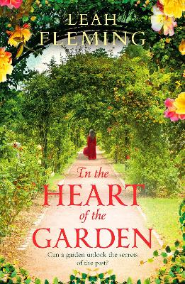 In the Heart of the Garden by Leah Fleming