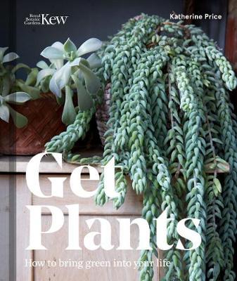Get Plants by Katherine Price