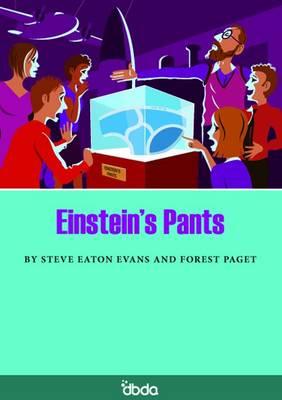Einstein's Pants by Steve Eaton Evans