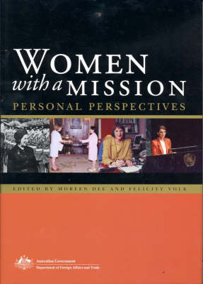 Women with a Mission: Personal Perspectives by Felicity Volk