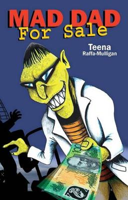 Mad Dad for Sale by Teena Raffa-Mulligan