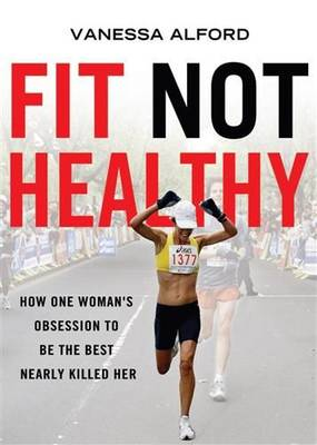 Fit Not Healthy book