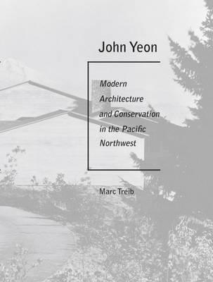 John Yeon by Marc Treib