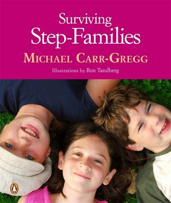 Surviving Step-families by Michael Carr-Gregg