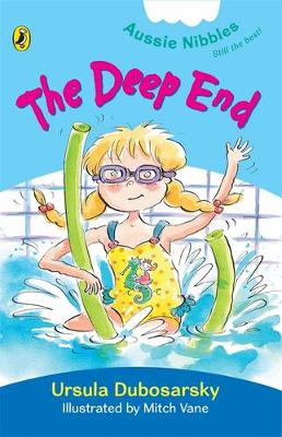 Deep End: Aussie Nibbles by Ursula Dubosarsky