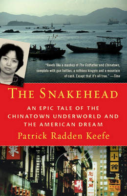Snakehead by Patrick Radden Keefe
