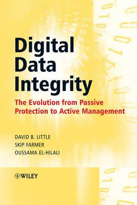 Digital Data Integrity by David B Little