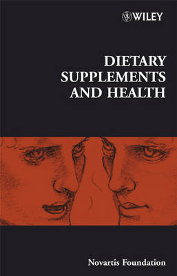 Dietary Supplements and Health by Gregory R. Bock