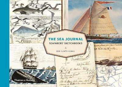 The Sea Journal: Seafarers' Sketchbooks book