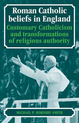 Roman Catholic Beliefs in England book