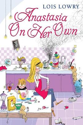 Anastasia on Her Own by Lois Lowry