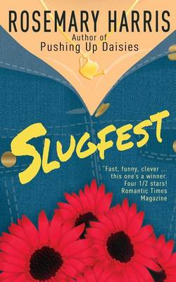 Slugfest by Rosemary Harris