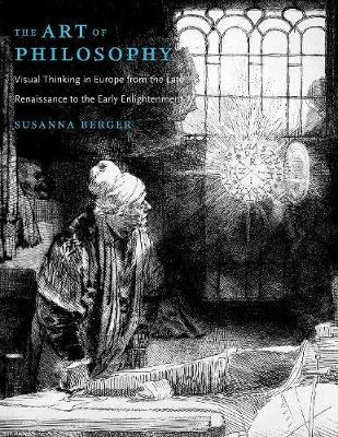 The Art of Philosophy by Susanna C. Berger