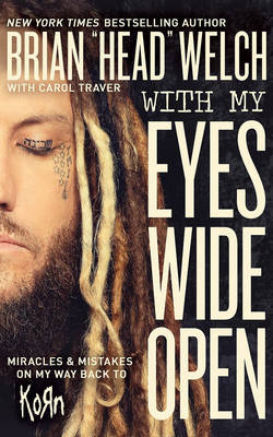 With My Eyes Wide Open by Brian Welch