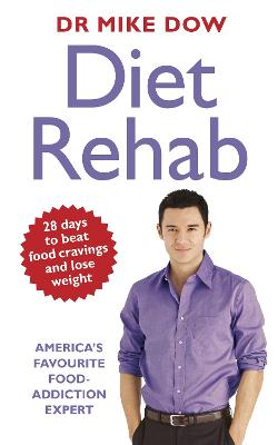 Diet Rehab by Dr Mike Dow