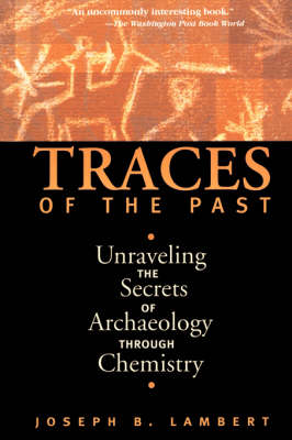 Traces Of The Past by Joseph Lambert