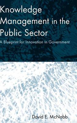 Knowledge Management in the Public Sector book