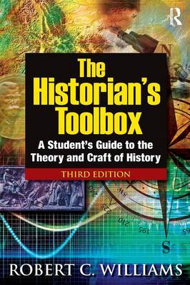 Historian's Toolbox by Robert C Williams