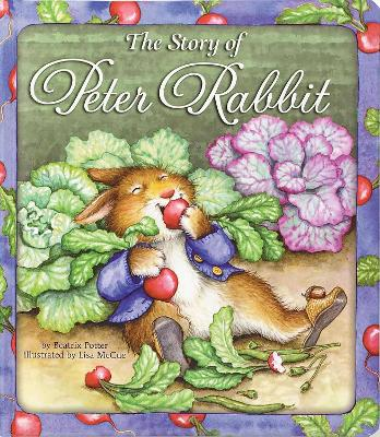 The Story of Peter Rabbit by Beatrix Potter