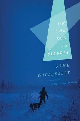On the Run in Siberia by Professor Rane Willerslev