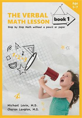 The Verbal Math Lesson Book 1  Book 1 by Charan Langton