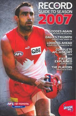 AFL Record Guide to Season 2007 by Michael Lovett