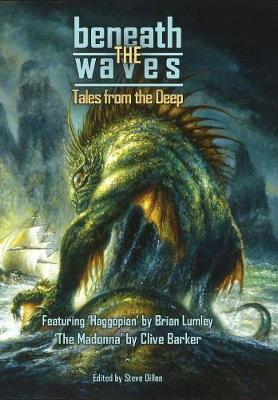 Beneath the Waves: Tales from the Deep by Clive Barker
