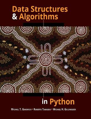 Data Structures and Algorithms in Python by Michael Goodrich