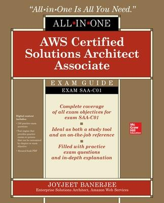AWS Certified Solutions Architect Associate All-in-One Exam Guide (Exam SAA-C01) by Joyjeet Banerjee