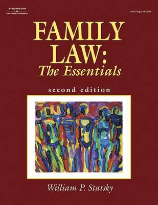 Family Law: The Essentials by William Statsky