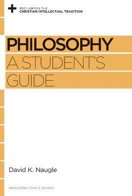 Philosophy by David K. Naugle