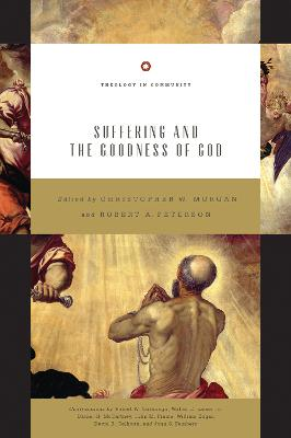 Suffering and the Goodness of God by Christopher W. Morgan