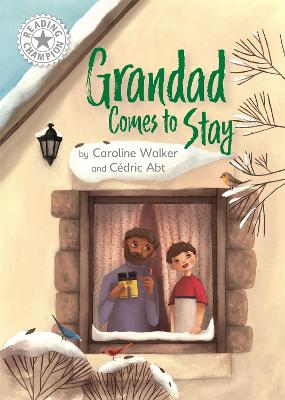Grandad Comes to Stay: Independent Reading White 10 book