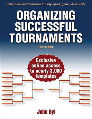 Organizing Successful Tournaments by John Byl